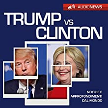 Trump vs Clinton Audiobook by Andrea Lattanzi Barcelò Narrated by Francesca Di Modugno