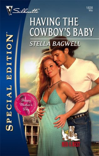 Image of Having The Cowboy's Baby (Silhouette Special Edition)