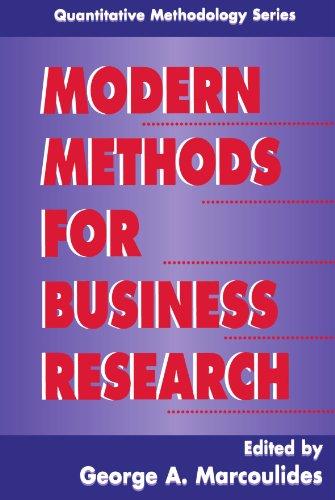 Modern Methods for Business Research (Quantitative Methodology Series)