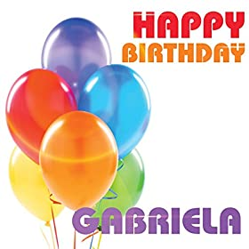 Amazon.com: Happy Birthday Gabriela: The Birthday Crew
