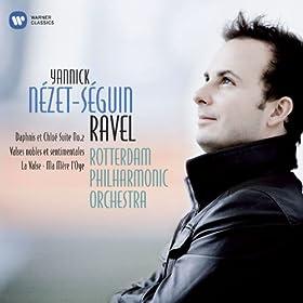 Ravel: La Valse, Mother Goose, Daphnis Et Chlo� Suite No 2 Etc