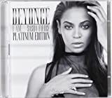 I Am ... Sasha Fierce: Platinum Edition Beyoncé