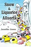 Jennifer Jones Snow and Liquorice Allsorts