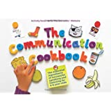 The Communication Cookbookby Wendy Lee