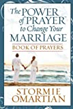 The Power of PrayerTM to Change Your Marriage Book of Prayers