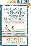 The Power of PrayerTM to Change Your...