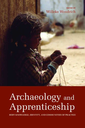 Archaeology and Apprenticeship: Body Knowledge, Identity, and Communities of Practice