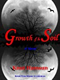 Image of Growth of The Soil (A novel, Winner of Nobel Prize on Literature, illustrated) (eMagination Masterpiece Classics)