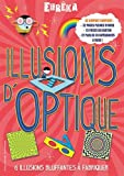 Illusions d'optique: 6 illusions bluffantes à fabriquer