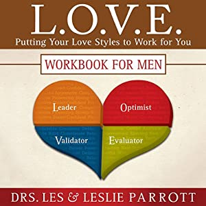 L. O. V. E.: Putting Your Love Styles to Work for You | [Les Parrott, Leslie Parrott]