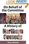 On Behalf of the Committee: A History...