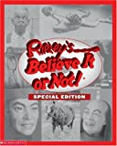 Believe It or Not! Special Edition (Ripley's, 2002) (0439260418) by Mary Packard