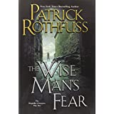 The Wise Man's Fear (Kingkiller Chronicles, Day 2) ~ Patrick Rothfuss