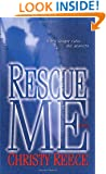Rescue Me (Last Chance Rescue Trilogy, Book 1)