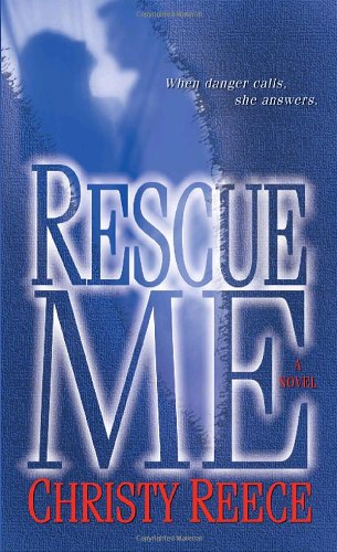 Image of Rescue Me (Last Chance Rescue Trilogy, Book 1)