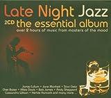 Various Artists Late Night Jazz: the Essential Album