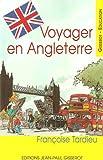 echange, troc Françoise Tardieu - Voyager en Angleterre