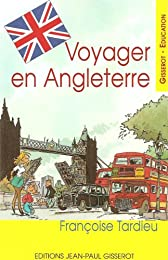 Voyager en Angleterre