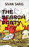 Children s Passover Book: THE SEARCH PARTY!: Chametz Search and Destroy (The Jewish Children Collection)