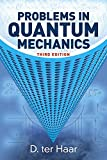 img - for Problems in Quantum Mechanics: Third Edition (Dover Books on Physics) book / textbook / text book