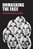 img - for Unmasking the Face by Paul Ekman, Wallace V. Friesen 1st Paperback edition (1975) Paperback book / textbook / text book