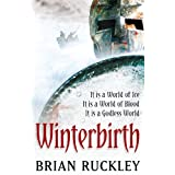 Winterbirth (The Godless World) ~ Brian Ruckley