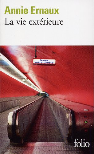 La Vie Exterieure: 1993-1999 (Folio (Gallimard)) (French Edition)