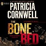The Bone Bed: Scarpetta, Book 20 | Patricia Cornwell