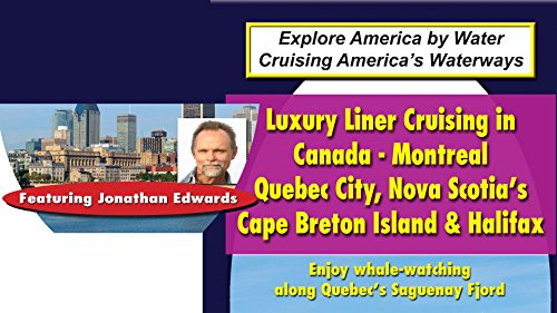 Big Ships: Luxury Liner Cruising in New England