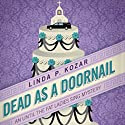 Dead As a Doornail: When The Fat Ladies Sing, Book 3 (       UNABRIDGED) by Linda Kozar Narrated by Michelle Babb
