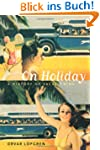 On Holiday: A History of Vacationing...