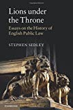 img - for Lions under the Throne: Essays on the History of English Public Law book / textbook / text book