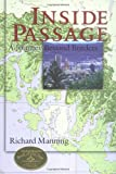 Inside Passage: A Journey Beyond Borders (1559636556) by Manning, Richard