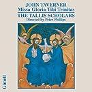 John Taverner : Missa Gloria Tibi Trinitas
