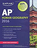 img - for Kaplan AP Human Geography 2016 (Kaplan Test Prep) by Swanson Kelly (2015-08-04) Paperback book / textbook / text book