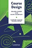 img - for Course Design: Developing Programs and Materials for Language Learning (Cambridge Language Teaching Library) by Elite Olshtain (1986-09-26) book / textbook / text book
