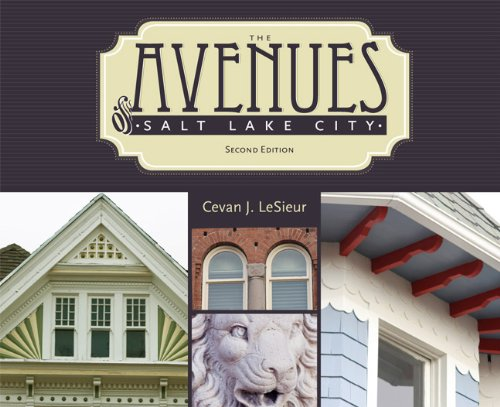 The Avenues of Salt Lake City