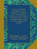 img - for Lives of eminent zoologists, from Aristotle to Linnaeus : with introductory remarks on the study of natural history, and occasional observations on the progress of zoology book / textbook / text book