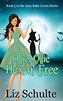 Ollie, Ollie Hex 'n Free (Easy Bake Coven Book 5) (English Edition)