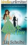 Ollie, Ollie Hex 'n Free (Easy Bake Coven Book 5)