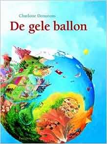 De gele ballon: 9789056375263: Amazon.com: Books