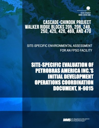 site-specific-environmental-assessment-for-an-fpso-facility-site-specific-evaluation-of-petrobras-am