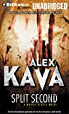 Alex Kava Split Second (Maggie O'Dell Novels)