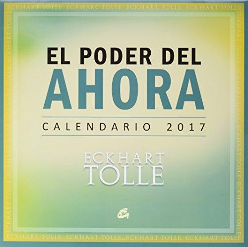 Calendario El Poder Del Ahora 2017