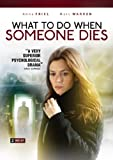 What to Do When Someone Dies [DVD] [Region 1] [US Import] [NTSC]