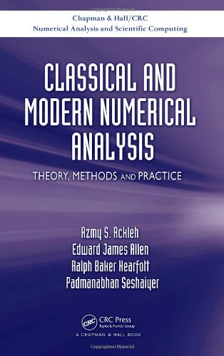 Classical and Modern Numerical Analysis: Theory, Methods...