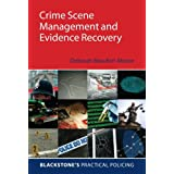 Crime Scene Management (Blackstone's Practical Policing)by Deborah Beaufort-Moore