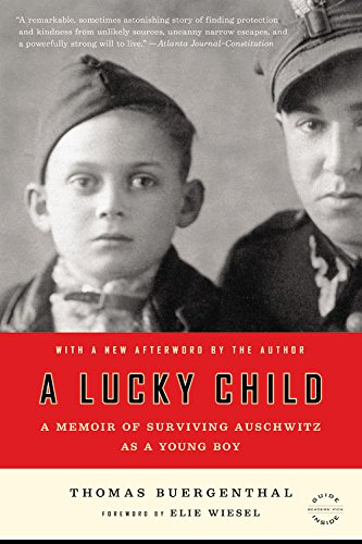 A Lucky Child: A Memoir of Surviving Auschwitz as a Young Boy a lucky child a memoir of surviving auschwitz as a young boy page 2