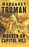 Murder on Capitol Hill: A Capital Crimes Novel