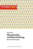 img - for  ber Schulden und  berschuldung: Warum die Politik versagt (German Edition) book / textbook / text book